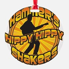 Hammer's Hippy Shakers Ornament