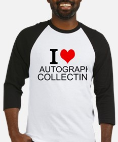 I Love Autograph Collecting Baseball Jersey