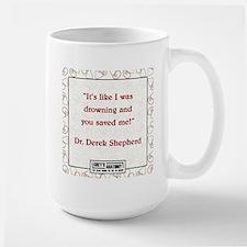 YOU SAVED ME! Large Mug
