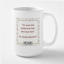 TINY, INEFFECTUAL FISTS Large Mug