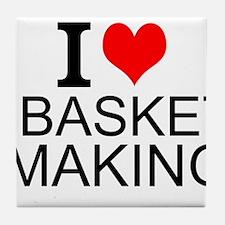 I Love Basket Making Tile Coaster