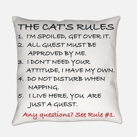 THE CAT'S RULES Everyday Pillow