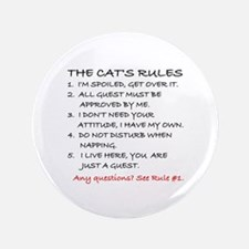 THE CAT'S RULES Button