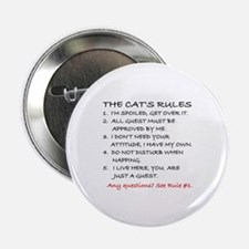 "THE CAT'S RULES 2.25"" Button"
