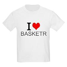 I Love Basketry T-Shirt