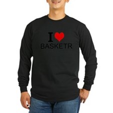 I Love Basketry Long Sleeve T-Shirt