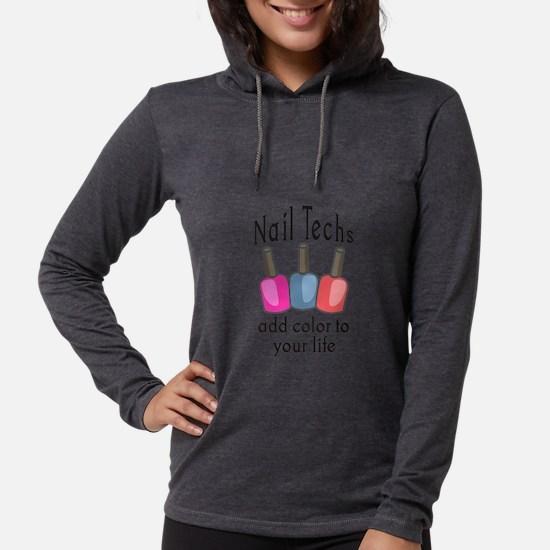 NAIL TECHS ADD COLOR Long Sleeve T-Shirt