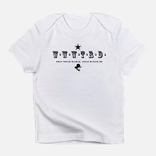 Unique Entertainment humor Infant T-Shirt