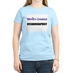 Worlds Greatest OCEANOGRAPHIST Women's Light T-Shi