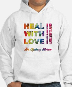 HEAL WITH LOVE Hoodie