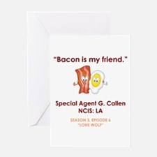 BACON IS MY FRIEND Greeting Card