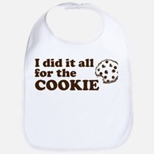 I did it all for the cookie Bib