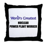 Worlds Greatest NUCLEAR POWER PLANT WORKER Throw P