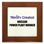 Worlds Greatest NUCLEAR POWER PLANT WORKER Framed