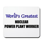 Worlds Greatest NUCLEAR POWER PLANT WORKER Mousepa