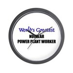 Worlds Greatest NUCLEAR POWER PLANT WORKER Wall Cl