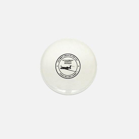 Extraordinary Rendition Mini Button