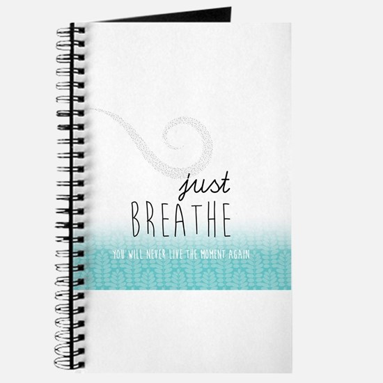 Just Breathe Journal