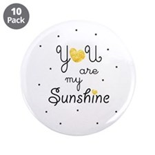 "You are my sunshine - gold 3.5"" Button (10 pack)"