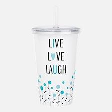 Live Love Laugh Acrylic Double-wall Tumbler