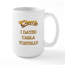 I DATED CARLA TORTE... Mugs