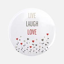 "Live Laugh Love 3.5"" Button (100 pack)"