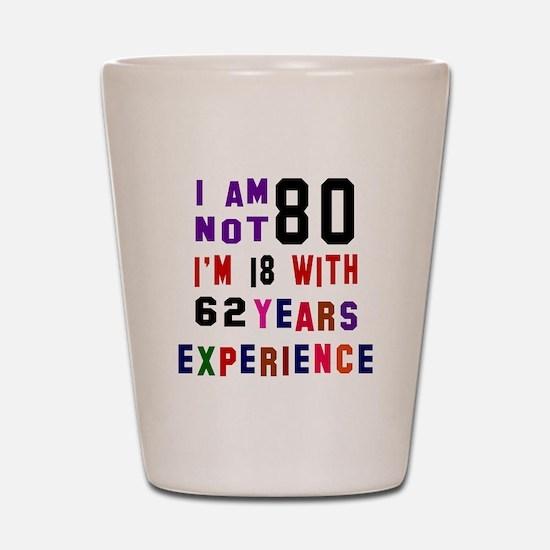 80 Birthday Designs Shot Glass