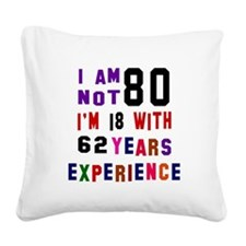 80 Birthday Designs Square Canvas Pillow