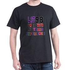 98 Birthday Designs T-Shirt