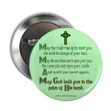 "Irish Blessing ""May the Road"" Button"