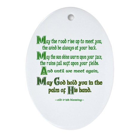 """Irish Blessing """"May the Road"""" Oval Ornament"""