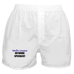Worlds Greatest NETWORK SPECIALIST Boxer Shorts