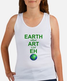 EARTH WITHOUT  ART IS ONLY EH Women's Tank Top