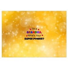 I'm a Grandma. What's Your Super Power? custom des Poster