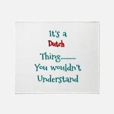 Dutch Thing Throw Blanket