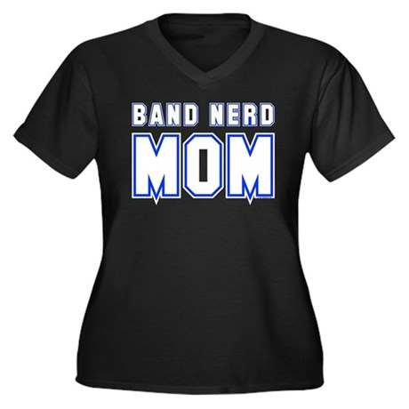 Band Nerd Mom Women's Plus Size V-Neck Dark T-Shir