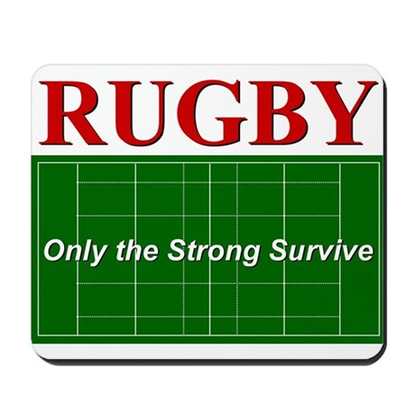 Rugby - Only the Strong Survi Mousepad