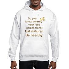 Eat Natural, Be Healthy Jumper Hoody