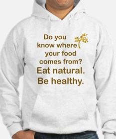 Eat Natural, Be Healthy Jumper Hoody