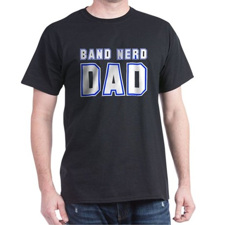 Band Nerd Dad Dark T-Shirt