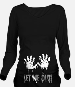 Let Me Out ! Long Sleeve Maternity T-Shirt