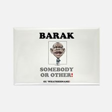 BARAK - SOMEBODY OR OTHER! Magnets