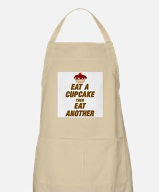 EAT A CUPCAKE THEN EAT ANOTHER Apron