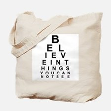 EYE CHART - BELIEVE IN THE THINGS YOU CAN Tote Bag