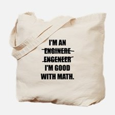 Engineer Good With Math Tote Bag