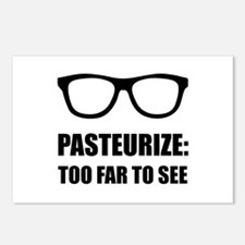 Pasteurize Too Far To See Postcards (Package of 8)