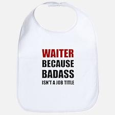 Waiter Badass Bib