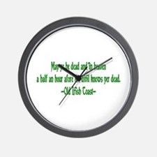 Irish Toast--Before Divil Kno Wall Clock