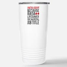 Oncologist Lifesaver Thermos Mug