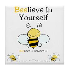 Beelieve In Yourself Tile Coaster